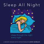 Sleep Through The Night Every Night show