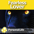 Fearless Lover: The Spiritual Foundations of Present, Boundless and Enduring Love show