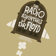The Radio Adventures of Dr. Floyd show