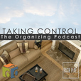 Taking Control: The Organizing Podcast show