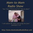 Welcome to Mom-to-Mom Radio Show! show