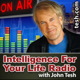 John Tesh - Intelligence for Your Life show