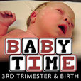 Baby Time: 3rd Trimester show