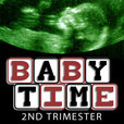 Baby Time: 2nd Trimester show