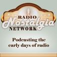Radio Nostalgia Network Podcast show