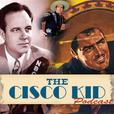 Cisco Kid Podcast show