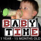 Baby Time: 1 Year - 15 Months Old show