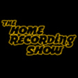 Home Recording Show show