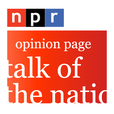 NPR Series: Talk of the Nation Opinion Page Podcast show