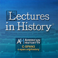 C-SPAN - American History TV - Lectures in History show
