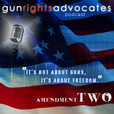 Gun Rights Advocates Podcast show