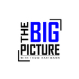 The Big Picture With Thom Hartmann show