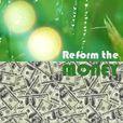 Reform the Money show