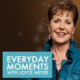 Everyday Moments with Joyce Meyer show