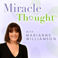 Marianne Williamson's MiracleThought show
