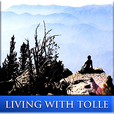 Living with Tolle : The Teachings of Eckhart Tolle Applied to Everyday Life show