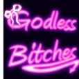 Godless Bitches show