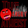 The Angry Atheist show