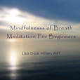 Mindfulness of Breath Meditation for Beginners show