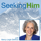 Seeking Him Radio with Nancy Leigh DeMoss show