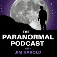 PARANORMAL PODCAST | Jim Harold show
