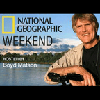 National Geographic Weekend show