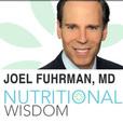 Nutritional Wisdom with Joel Fuhrman, MD show