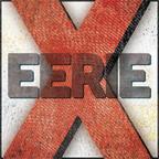 EERIE X show