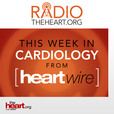 This week in cardiology from heartwire show