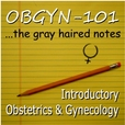 OBGYN-101 Gray Haired Notes show