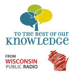 To The Best Of Our Knowledge show