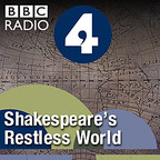 Shakespeare's Restless World show