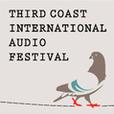 Third Coast International Audio Festival show