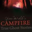 Jim Harold's Campfire - True Ghost Stories | Jim Harold show
