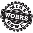 mikeroweWORKS show