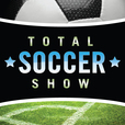 The Total Soccer Show: USMNT, MLS, EPL, Champions League and more ... show