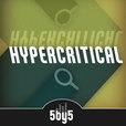 Hypercritical show