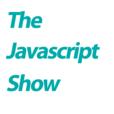 The Javascript Show show