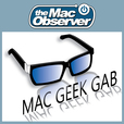 The Mac Observer's Mac Geek Gab Enhanced show