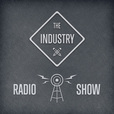 The Industry Radio Show show