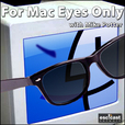 For Mac Eyes Only show