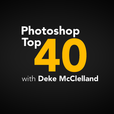 Photoshop Top 40 with Deke McClelland show