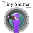 Tiny Shutter | An iPhone Photography – iPhoneography – Podcast show