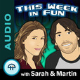 this WEEK in FUN (MP3) show