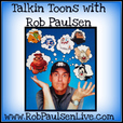 Talkin Toons with Rob Paulsen - Weekly Voice Acting and Voice Over Tips show