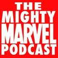 The Mighty Marvel Podcast show