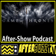 Game of Thrones AfterBuzz TV AfterShow show