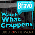 Watch What Crappens: A Podcast All 'Bout Bravo show