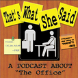 That's What She Said -- The Office show