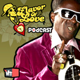 VH1 Flavor of Love Podcast (Video) show